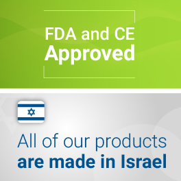 All our products FDA/CE approved and manufactured in Israel under strict quality policy.